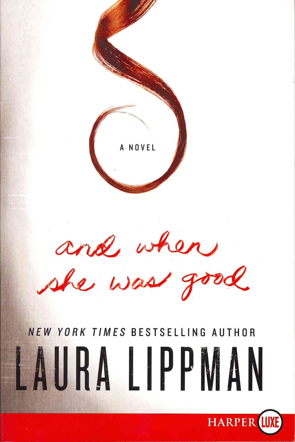 And When She Was Good By Lippman, Laura