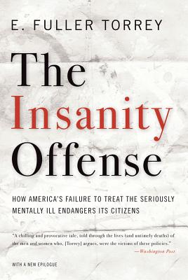 The Insanity Offense By Torrey, E. Fuller