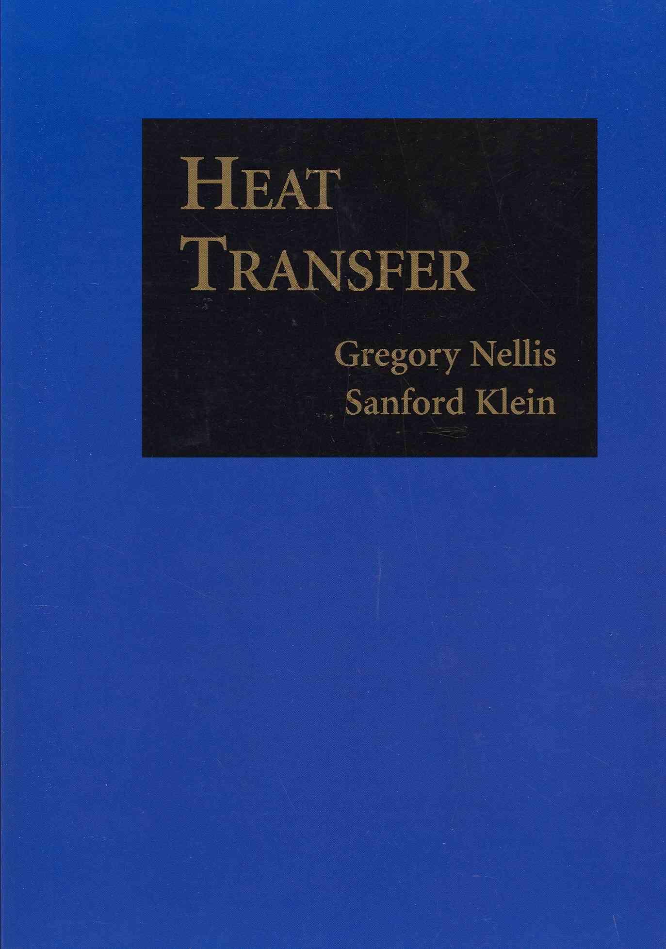 Heat Transfer By Nellis, Gregory